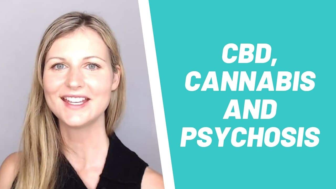 CBD, Cannabis and Psychosis